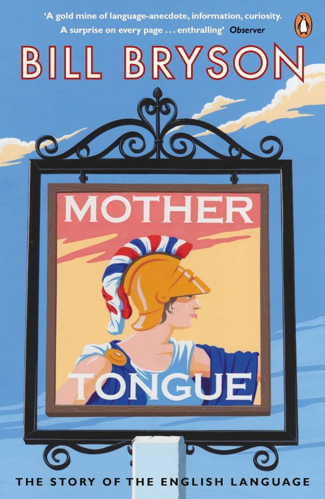 The Mother Tongue. The World's Language.